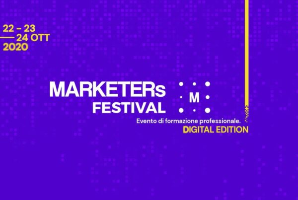 MARKETERs FESTIVAL 2020, un evento per Aggiornare, Ispirare e Formare